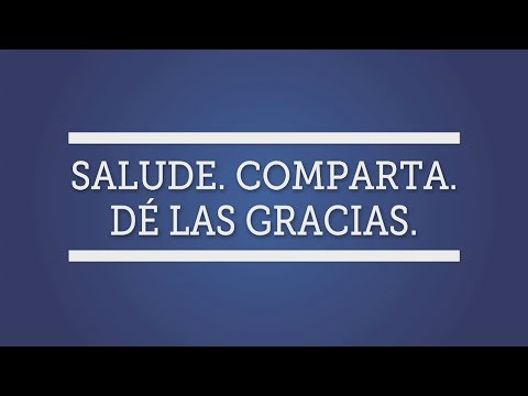Customer Service: Greet. Share. Thank. (Spanish)