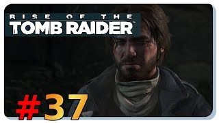 Rise of the Tomb Raider #37 - Jacobs Geschichte - Let's Play on Linux