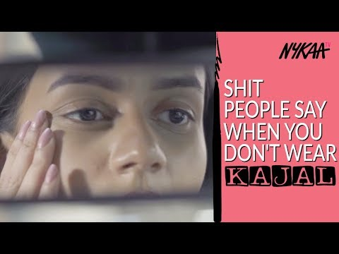 Shit People Say When You Don't Wear Kajal | Komal Pandey