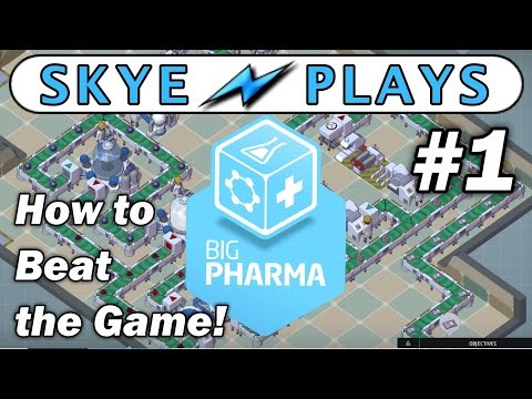 Big Pharma Part 1 ►The Basics for Success!◀ Tutorial/Beta Gameplay