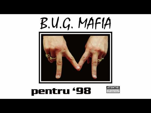 B.U.G. Mafia - Pentru '98 (feat. July & Andreea)