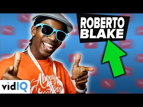 Roberto Blake: Awesome Advice on How to Grow Your YouTube Channel