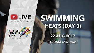 Swimming Heats (Day 3) | 29th SEA Games 2017