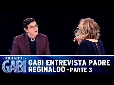De Frente com Gabi (17/08/14) - Gabi recebe padre Reginaldo Manzotti - Parte 3