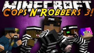 Minecraft Mini-Game : COPS N ROBBERS 3!