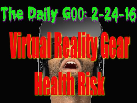 VR, Virtual Reality Gear Health Risk
