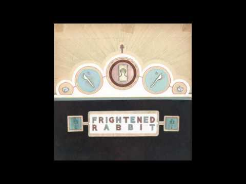 Frightened Rabbit - The Wrestle (with lyrics)