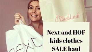 NEXT AND HOF KIDS CLOTHES SALE HAUL