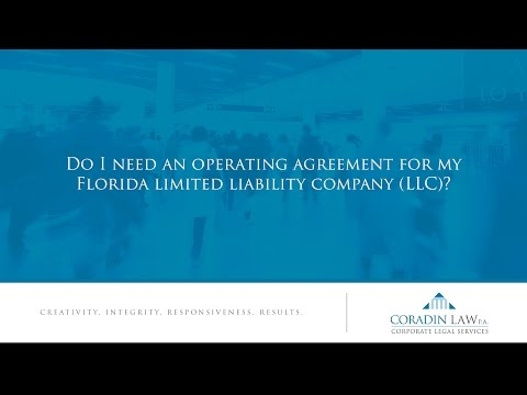 Do I need an operating agreement for my Florida limited liability company (LLC)?