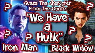 Guess The MCU CHARACTER from the QUOTE!! - SPIDER-MAN - IRON MAN - AVENGERS - CAPTAIN AMERICA