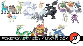 Pokemon 5th Gen / Unova Dex