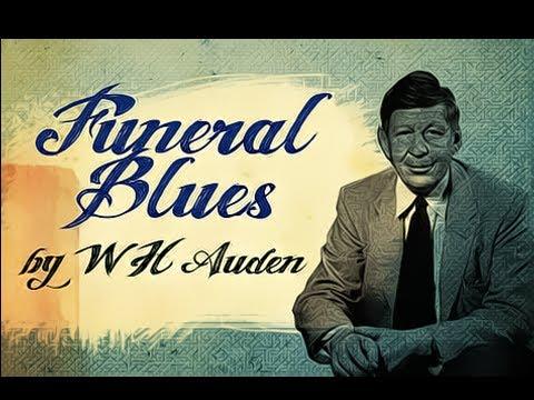 Winston Hugh Auden Funeral Blues