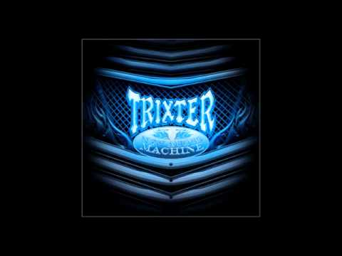 Trixter - Walk With A Stranger