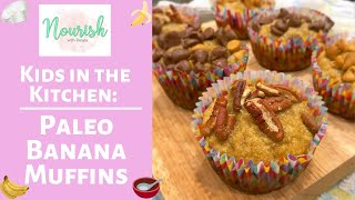 Kids in the Kitchen: Paleo Banana Muffins