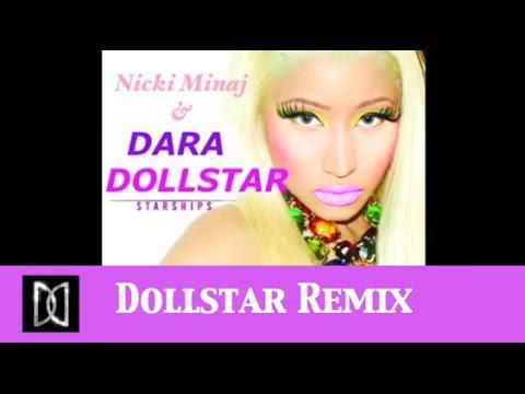 Nicki Minaj   Starships (Remix)   DJ Dollstar