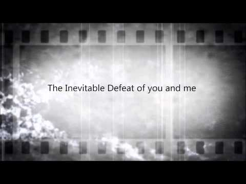 2L8 ~ The Inevitable Defeat of you and me