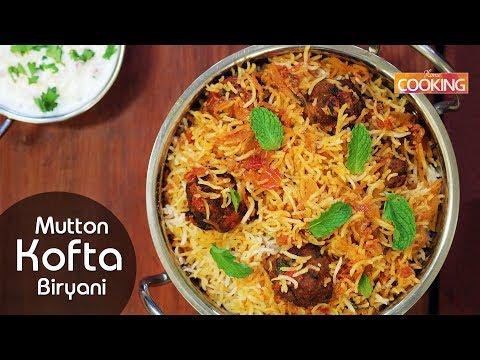 Kofta Biryani | Mutton Kofta Biryani | Ramadan Special Mutton Biriyani