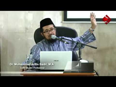 SDM Muslim Profesional - Ustadz Dr. Muhammad Arifin Badri, Lc