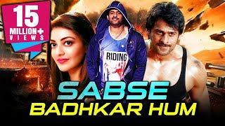Sabse Badhkar Hum Telugu Hindi Dubbed Movie | Prabhas, Kajal Aggarwal, Shraddha Das
