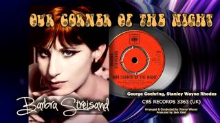 Watch Barbra Streisand Our Corner Of The Night video