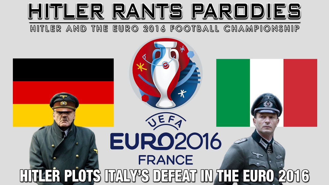 Hitler plots Italy's defeat in the Euro 2016