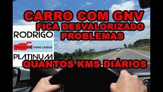 Carro Com GNV Fica Desvalorizado Problemas Quantos Kms Diários