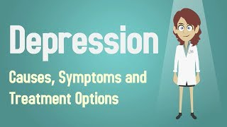 Depression - Causes, Symptoms and Treatment Options
