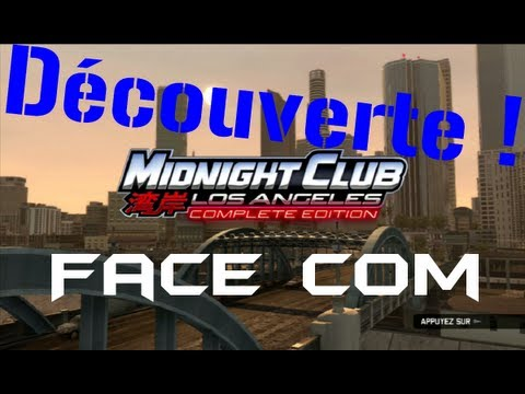 Let's Play sur Midnight Club Los Angeles en Face Commentary !