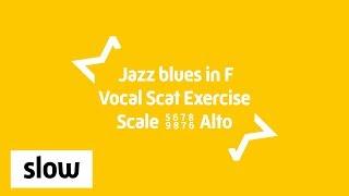 Alto Jazz blues Singing Exercise   Scat Improv 56789876   F major 12 Bar Blues   Slow 80 BPM