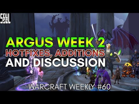 Week 2 of Argus and celebrating World of Warcraft in story! - Warcraft Weekly #60