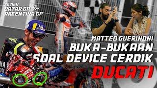 MATTEO BUKA-BUKAAN SOAL DEVICE CERDIK DUCATI