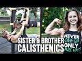 Little Sister and Big Brother Calisthenics Partner Workout