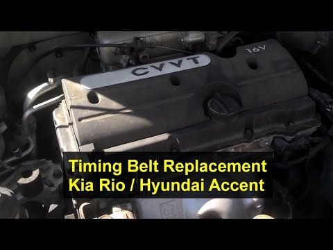 Kia Rio Timing Belt Replacement. 1.6L. I4. 16 Valve - Auto Repair Series