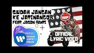 Download lagu The Panasdalam Bank - Sudah Jangan Ke Jatinangor (Feat. Jason Ranti) ( Lyric Video)