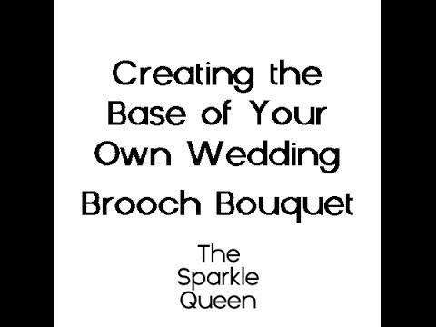 DIY Rhinestone Wedding Brooch Bouquet Making The Base