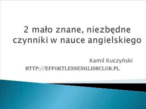 2 Mało Znane, Niezbędne Czynniki W Nauce Angielskiego