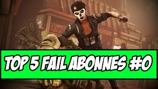 TOP 5 FAIL ABONNÉS (#0) - RAINBOW SIX SIEGE