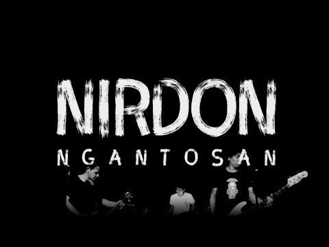 Nirdon - Ngantosan [Official Video]