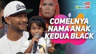 Comel dan unik nama anak Black Hanifah dan Cira Khairi yang kedua ni..   MeleTOP   Nabil & Neelofa  from MeleTOP