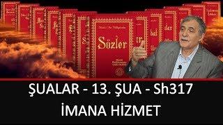 Prof. Dr. Şener Dilek - Şualar - 13. Şua - Sh317 - İmana Hizmet