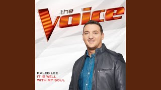 Download Lagu It Is Well With My Soul (The Voice Performance) Gratis STAFABAND