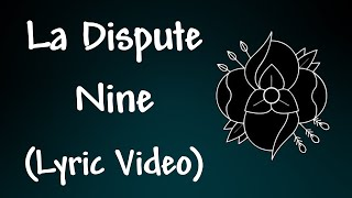 Watch La Dispute Nine video