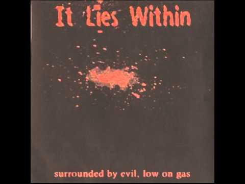 It Lies Within ‎– Surrounded By Evil, Low On Gas (full album) 2000