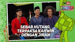 Download Lagu Betul ke sebab hutang, terpaksa kahwin dengan jiran? | Zero | MeleTOP Raya Gratis STAFABAND