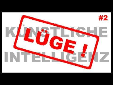 Lügen von der künstlichen Intelligenz: 2.0 [C]