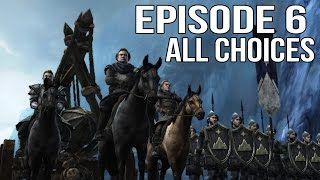 Game of Thrones Episode 6 - All Choices/ Alternative Choices