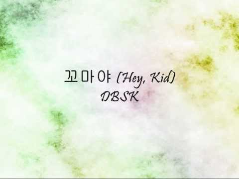 DBSK - 꼬마야 (Hey, Kid) [Han & Eng]