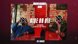 The Knocks - Ride Or Die (feat. Foster The People) (Modern Machines Remix)