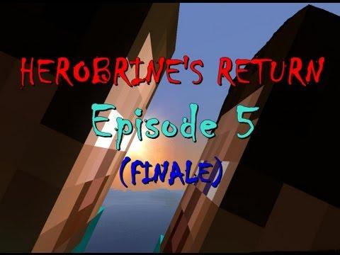 Herobrine's Return Episode 5 (Finale) (Minecraft Machinima)