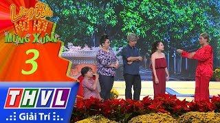 THVL | Làng hài mở hội mừng xuân 2018 – Tập 3[6]: Lộc Tết - Hồ Việt Trung, Tuyền Mập, Lê Nam...